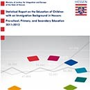 Titelblatt Statistical Report on the Education of Children with an Immigration Background in Hessen